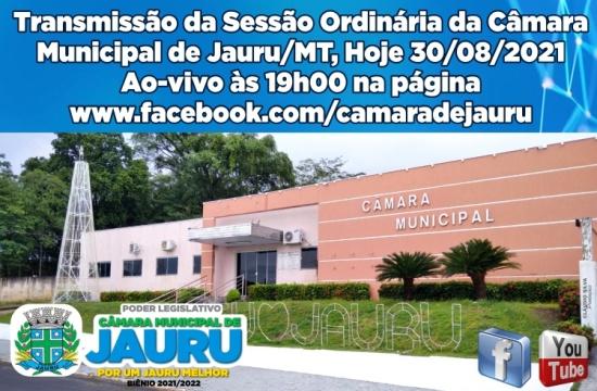 SESSÃO ORDINÁRIA HOJE 30/08/2021 - TRANSMISSÃO AOVIVO